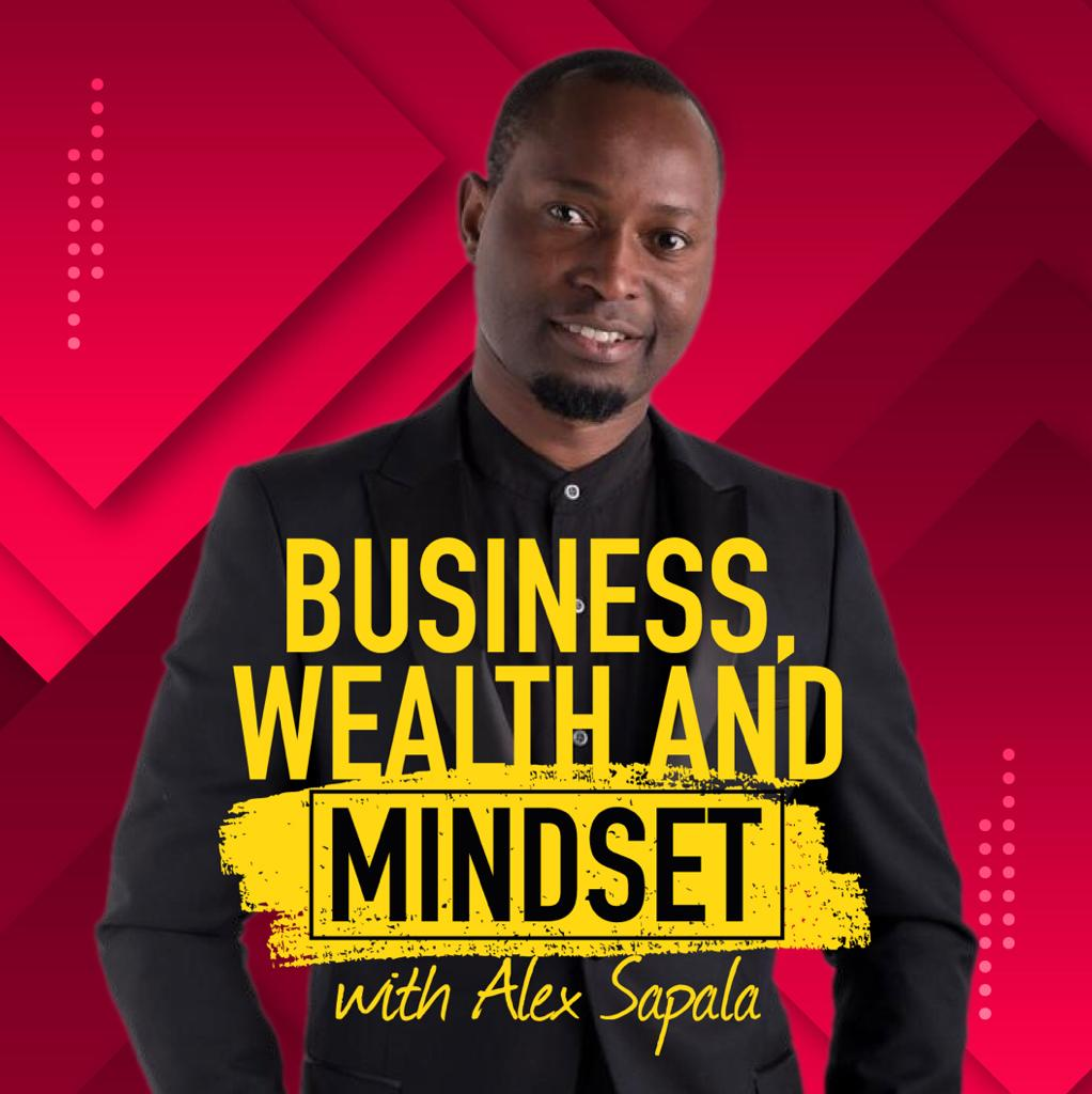 Business Wealth and Mindset Podcast: Part 1 of 3